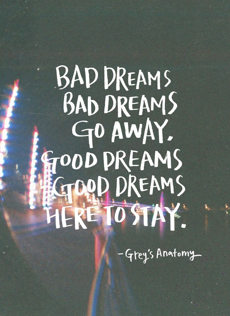 Bad Dream, Good Dream - | Random Thoughts (quotes ...