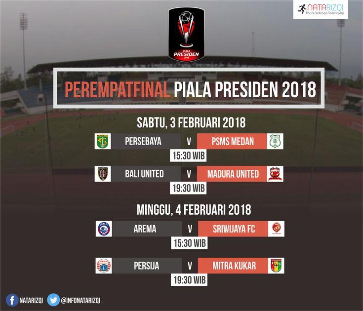 Jadwal Pertandingan Babak 8 Besar (Perempatfinal) Piala Presiden 2018 Live Indosiar