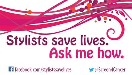 "ARTISTS SALON & SPA -February 2014 campaign supporting Regional Cancer Screening Program... ""STYLISTS SAVE LIVES""."