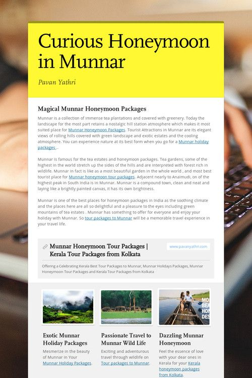 Curious Honeymoon in Munnar www.pavanyathri.com