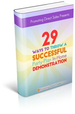 29 Ways to Throw a Successful In-Home Demo