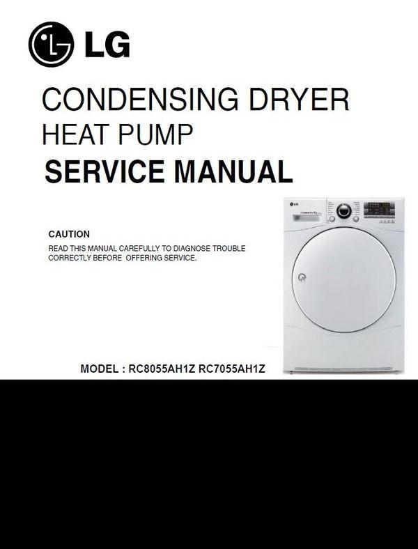 Lg Rc8055ah1z Rc7055ah1z Heat Pump Dryer Service Manual Heat Pump Dryer Manual