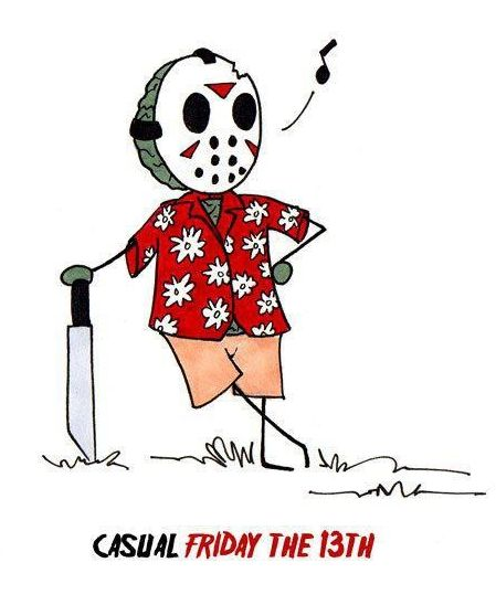 LOL @ Casual Friday the 13th! That is totally what's going on in the FBL office this very moment... TGIF, from Jason & I, mahalo! xo