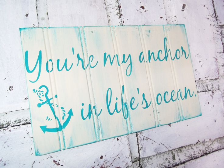 nautical wedding ideas, anchor wedding theme, anchor sign, you're my anchor, in life's ocean, nautical wedding decor, nautical wedding decorations, nautical bridal shower, nautical wedding gifts, beach house decor, beach home decorations, beachy decor, boating decor, boat decor, nautical gifts, beach wedding ideas, beach signs, nautical signs