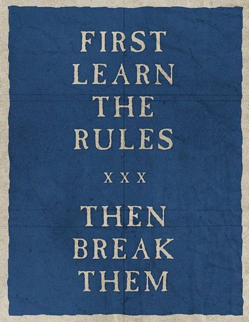 this is a waste of time when you break the rules you tend to learn them at the same time