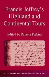 Francis Jeffrey's Highland and Continental Tours  Author: Perkins, Pamela  £9.95