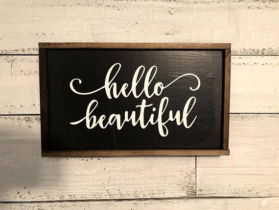 Customized Hello Beautiful Gorgeous Wood Sign With Frame Etsy Wood Signs Hello Beautiful Sign Painted Wood Signs
