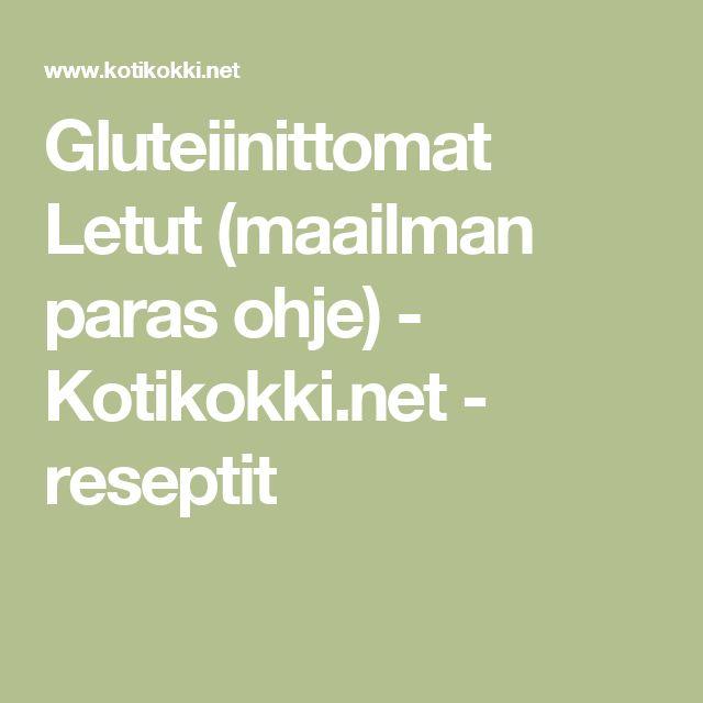 Gluteiinittomat Letut (maailman paras ohje) - Kotikokki.net - reseptit