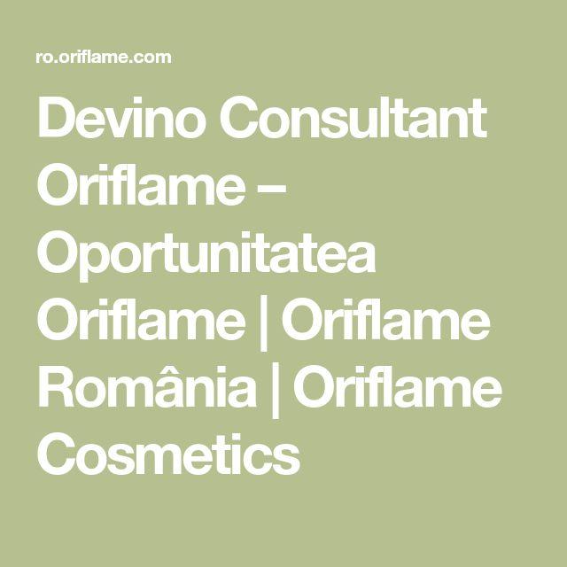 Devino Consultant Oriflame – Oportunitatea Oriflame   Oriflame România   Oriflame Cosmetics
