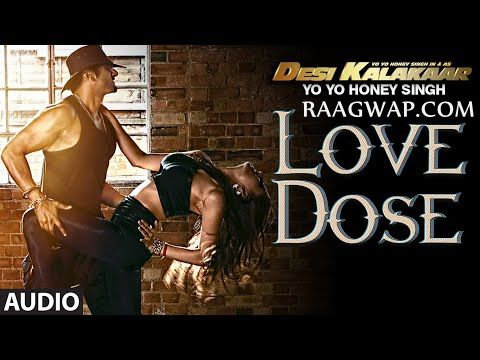 Love Dose Yo Yo Honey Singh | Mp3 Song | Video | Lyrics