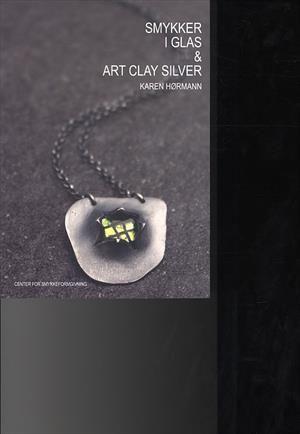 Læs om Smykker i glas og art clay silver - Smykker i glas og Art Clay Silver, lær at lave smykker i glas kombineret med Art Clay Silver;. Udgivet af Center for Smykkeformgivning. Bogens ISBN er 9788792577009, køb den her