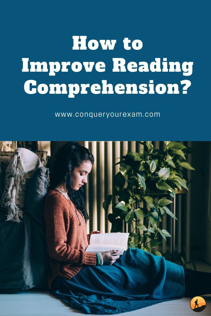 How To Improve Reading Comprehension Conquer Your Exam Reading Comprehension Improve Reading Comprehension Study Tips College How to improve your reading