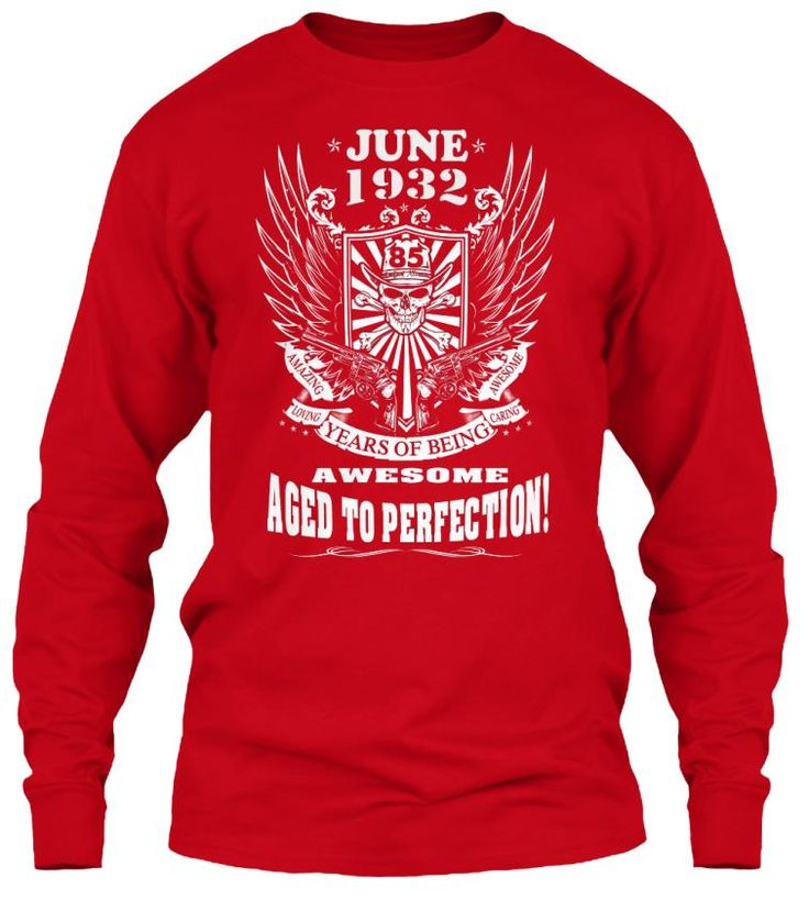 June 1932 - 85 Years Of Being Awesome Aged To Perection - 85th Birthday Gift T-Shirt