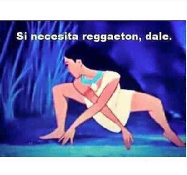 Si necesita reggaeton, dale.