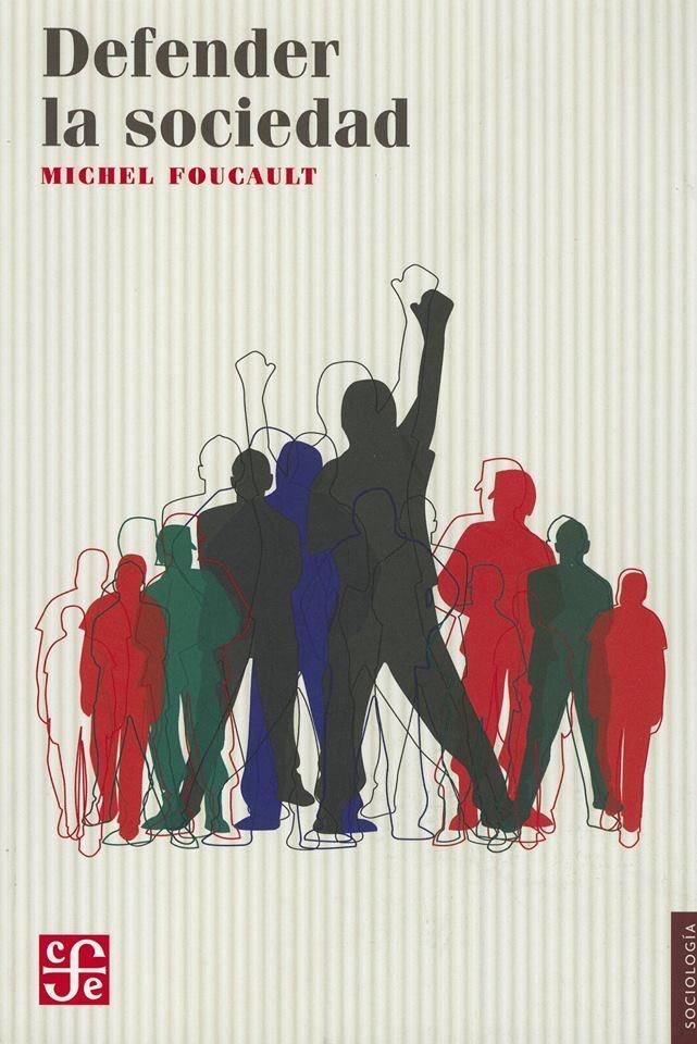 """""""Defender la sociedad""""  Michel #foucault 290p Fondo de Cultura Económica, 2001  Enlace de descarga: http://bit.ly/1p0hirp"""