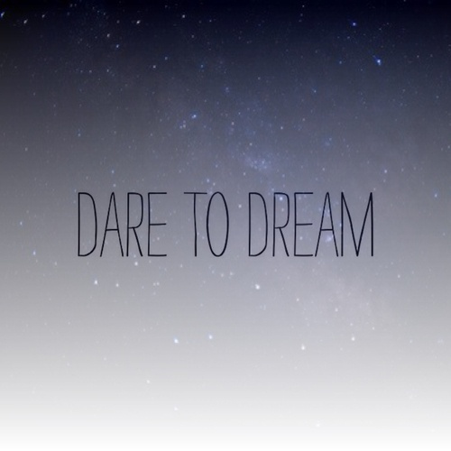 dare to dreamGive, Dreams 2014, Infinite Quotes, Love Quotes, Personalized Quotes