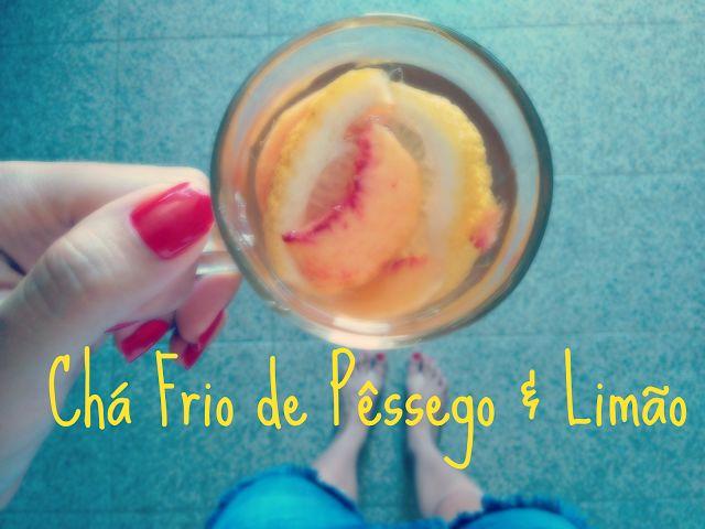 Chá frio de pêssego e limão  GF, Vegan   Veggie and Full