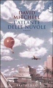 Cloud Atlas (L'atlante delle nuvole) - David Mitchell - 2004