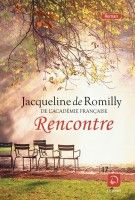 Rencontre de Jacqueline de Romilly de l'Académie Française (corps 17)