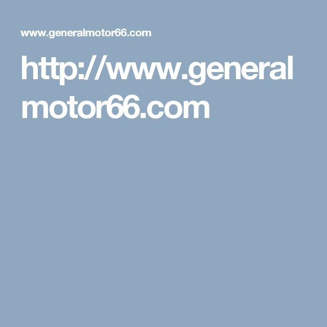 http://www.generalmotor66.com