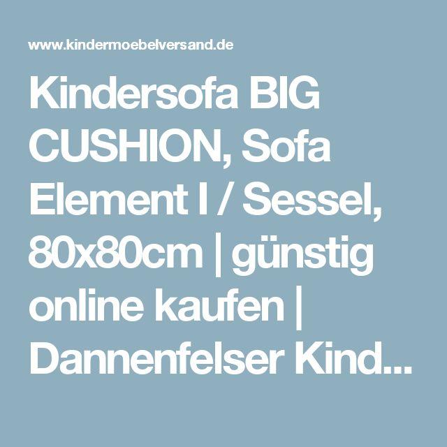 Kindersofa BIG CUSHION, Sofa Element I / Sessel, 80x80cm | günstig online kaufen | Dannenfelser Kindermöbel