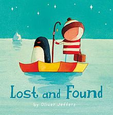 (Own) Lost and Found - Oliver Jeffers - a boy open his front door to find a penguin. He presume the penguin is lost and returns him to the South Pole, but the penguin is just lonely. Reminiscent of The Lost Thing by Shaun Tan. Vocabulary is not particualarly ineresting. Book 2 of 4 about the boy (How to Catch a Star, Lost and Found, The Way back Home, Up and Down).