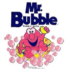 Mr. Bubble bubble bath!