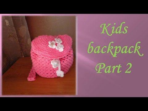 CROCHET How To /Crochet a DrawString Backpack TUTORIAL.Part 2/Mochila infantil de ganchillo. Parte 2 - YouTube