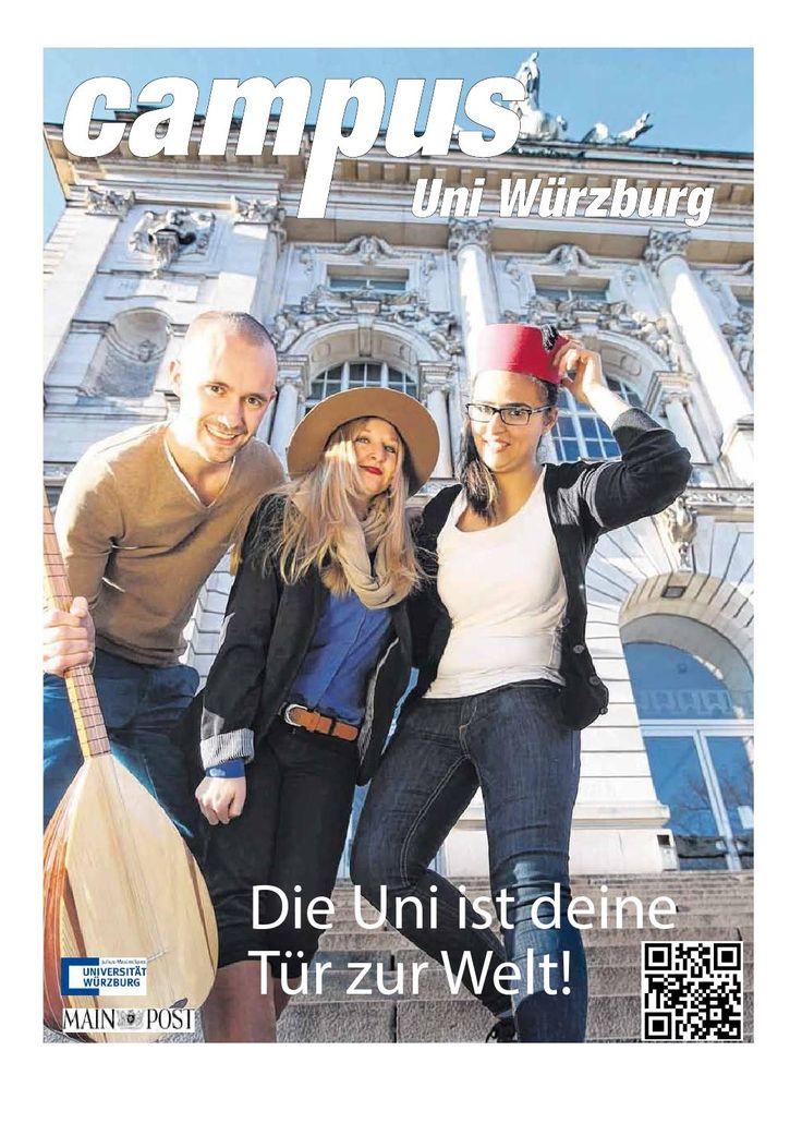 CAMPUS Uni Würzburg, März 2014  Thema der Ausgabe: Mit der Uni ins Ausland.  CAMPUS ist eine Publikation der Main-Post GmbH Co KG in Zusammenarbeit mit der Universität Würzburg. Angaben zum Impressum auf Seite drei der Publikation.