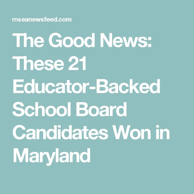 The Good News: These 21 Educator-Backed School Board Candidates Won in Maryland
