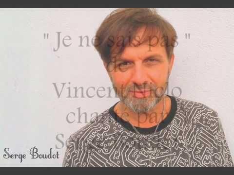 """"""" Je ne sais pas """"  de Vincent Niclo chanté par Serge Boudot. COVER"""