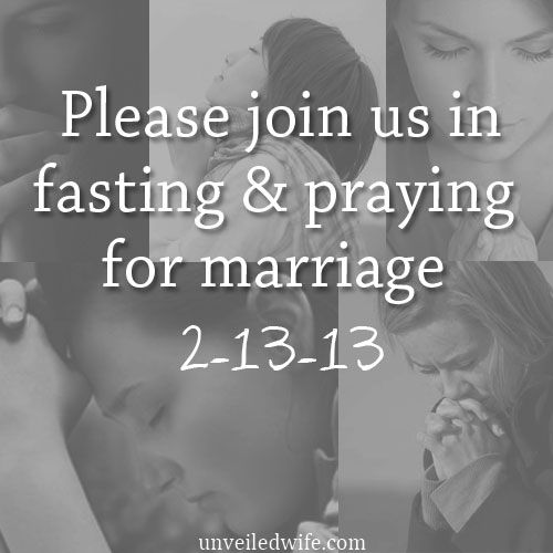 A 40 Day Fast And Prayer For Marriage – Starting Feb.13th --- Today marks the beginning of a 40 day fast and prayer for marriage! I invite you to join us in fasting and praying in faith that God will move in amazing ways in each of our marriages! When we launched this fast last year I felt so much cl… Read More Here http://unveiledwife.com/a-40-day-fast-and-prayer-for-marriage-starting-feb-13th/