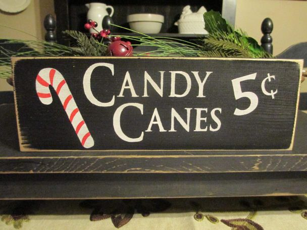 Candy Canes Five Cents, Primitive Wood Sign, Candy Cane Sign, Seasonal Sign, Rustic Christmas Sign by DaisyPatchPrimitives on Etsy https://www.etsy.com/listing/112711374/candy-canes-five-cents-primitive-wood