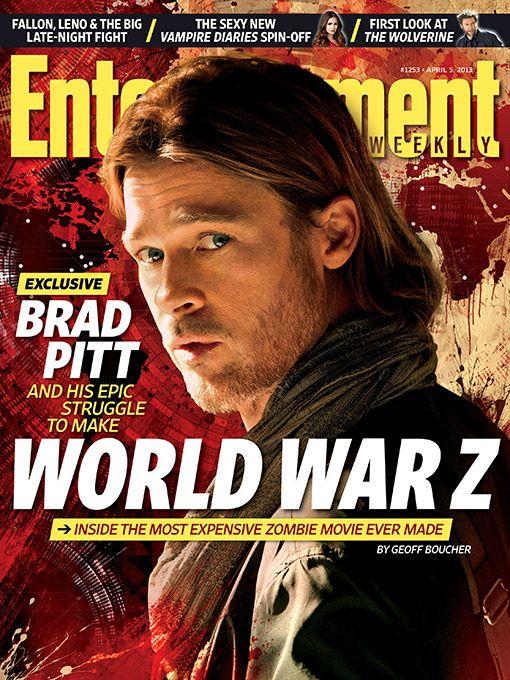 This week's cover: Brad Pitt's epic struggle to make 'World War Z'