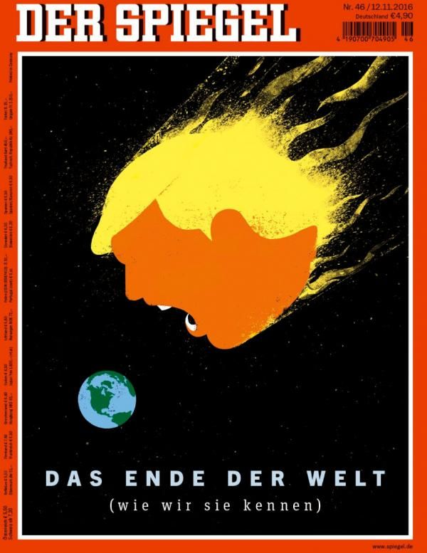 """Trump in Der Spiegel Once he won the election, they riffed on Time Magazine's """"Meltdown"""" cover with their own garish take on Trump's head: a meteor hurtling toward the Earth with the caption """"The End of the World (As We Know It)."""""""