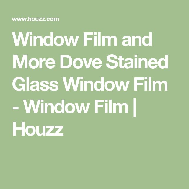 Window Film and More Dove Stained Glass Window Film - Window Film | Houzz