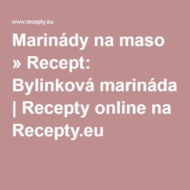 Marinády na maso » Recept: Bylinková marináda | Recepty online na Recepty.eu