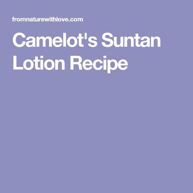 Camelot's Suntan Lotion Recipe