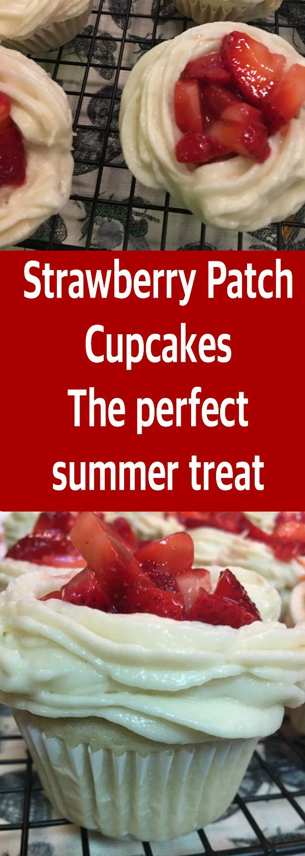 strawberry patch cupcakes make the perfect summer snack with light fluffy cake and fresh strawberries