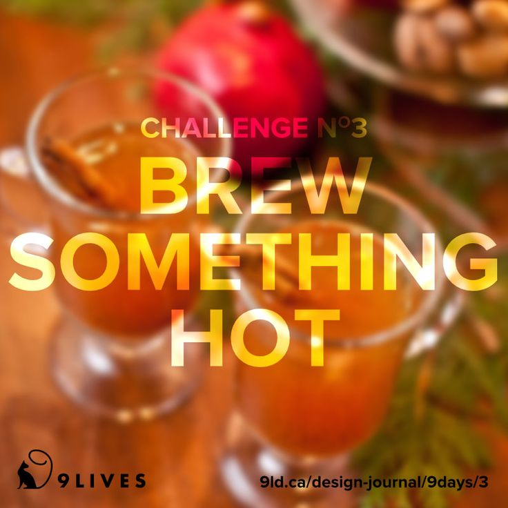 9 Lives Design Holiday Spirit Challenge #3 – Brew Something Hot. Get a delicious hot apple cider recipe at http://www.9livesdesign.ca/design-journal/9days/3 #cider #recipe #9livesdesign