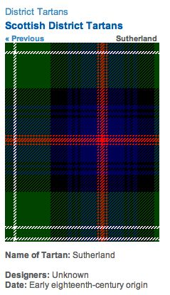 http://www.scotclans.com/whats_my_clan/district_tartans/scottish_district_tartans/sutherland_tartan.html