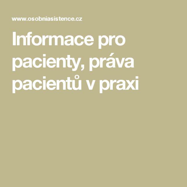 Informace pro pacienty, práva pacientů v praxi
