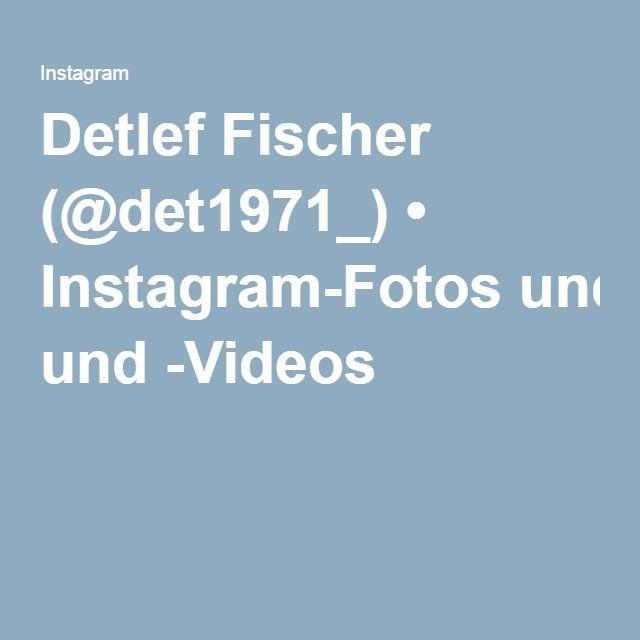Detlef Fischer (@det1971_) • Instagram-Fotos und -Videos