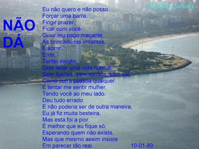 Claudia Carioly - Poesias: NÃO DÁ