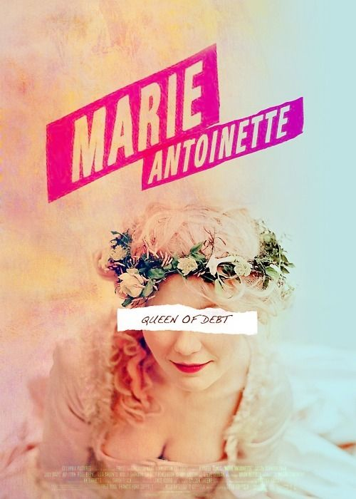 Marie Antoinette- I think this does a good job of bringing history into current times