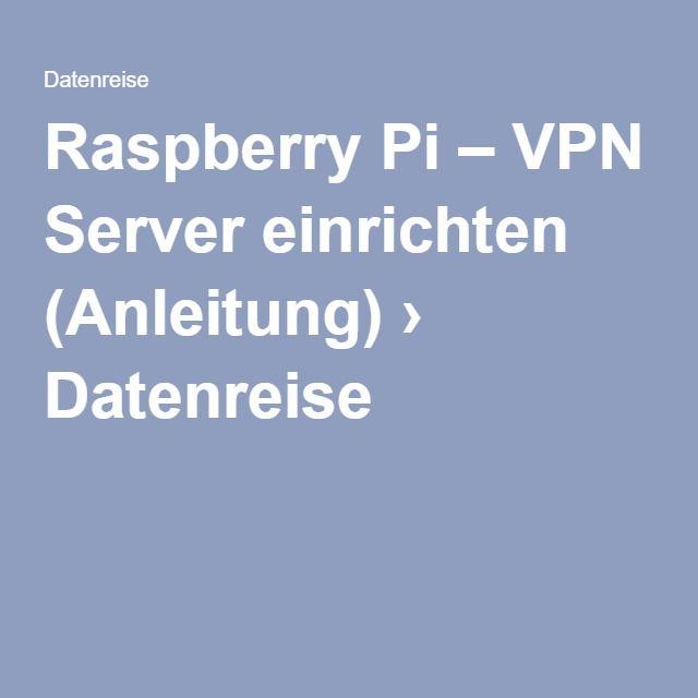 Raspberry pi vpn einrichten