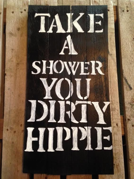 Take A Shower You Dirty Hippie Wood Canvas by CigarBoxDesigns
