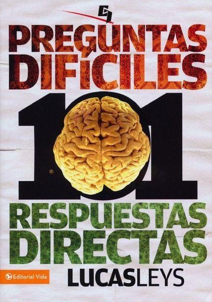 101 Preguntas Difíciles, 101 Respuestas Directas (101 Difficult Questions, 101 Direct Answers)