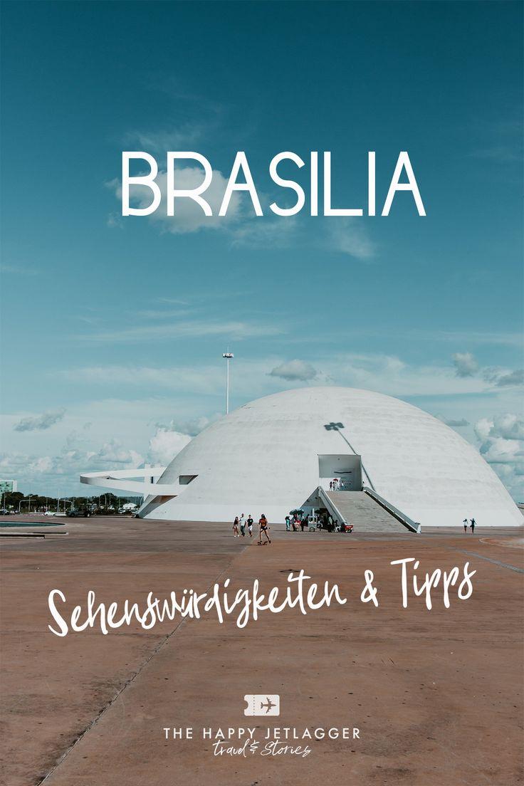 Brasília Sehenswürdigkeiten Top10 ➣ Die wichtigsten Locations & Tipps!