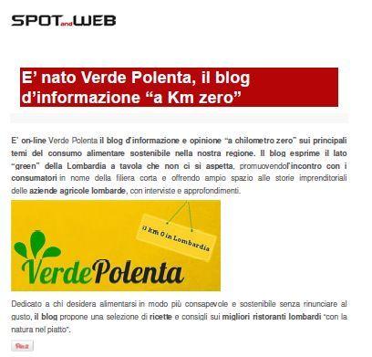 Un bell'articolo del portale Spot & Web dedicato al debutto online del nostro blog, Verde Polenta. Enjoy: http://www.spotandweb.it/news/785426/nato-verde-polenta-blog-dinformazione-km-zero.html #Verde Polenta #Blog d'informazione #consumo a km zero #consumo sostenibile